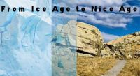 From Ice Age to Nice Age